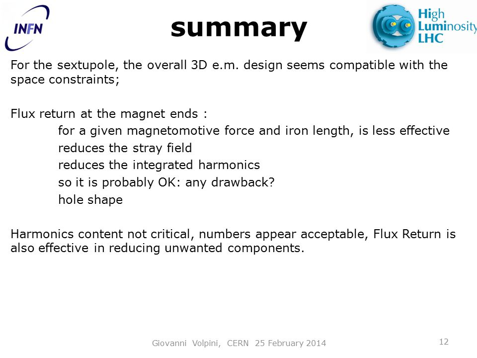 summary For the sextupole, the overall 3D e.m.