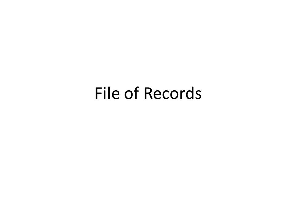 File of Records