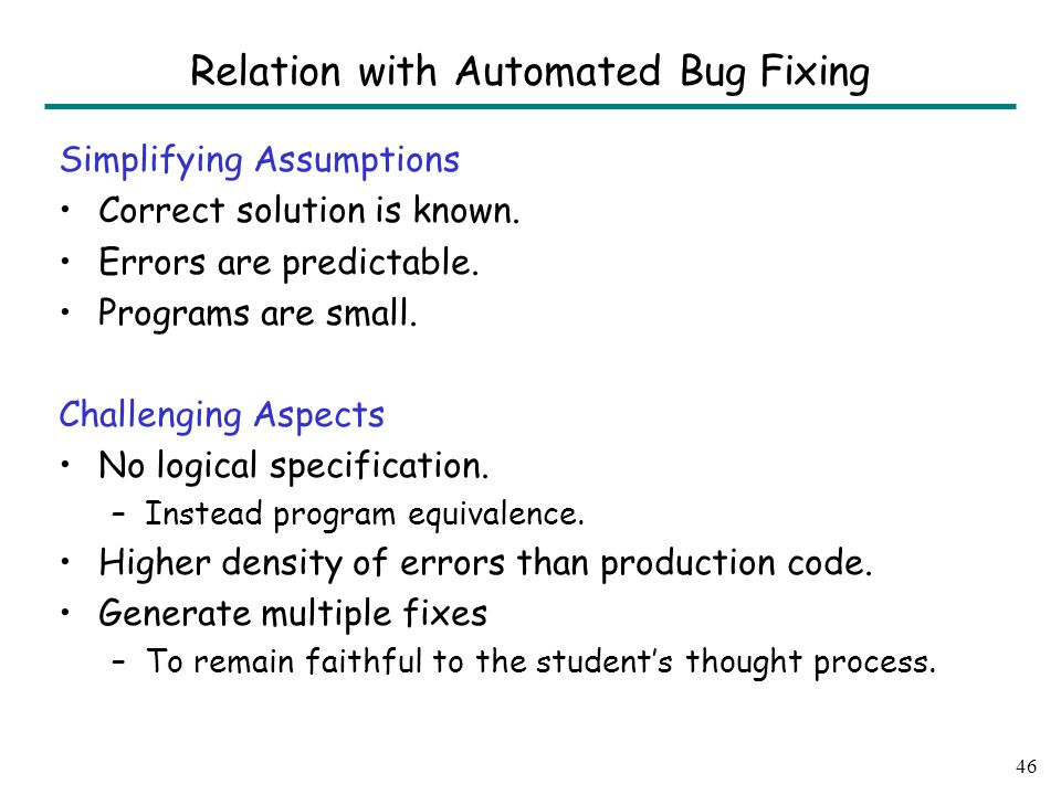 Simplifying Assumptions Correct solution is known.
