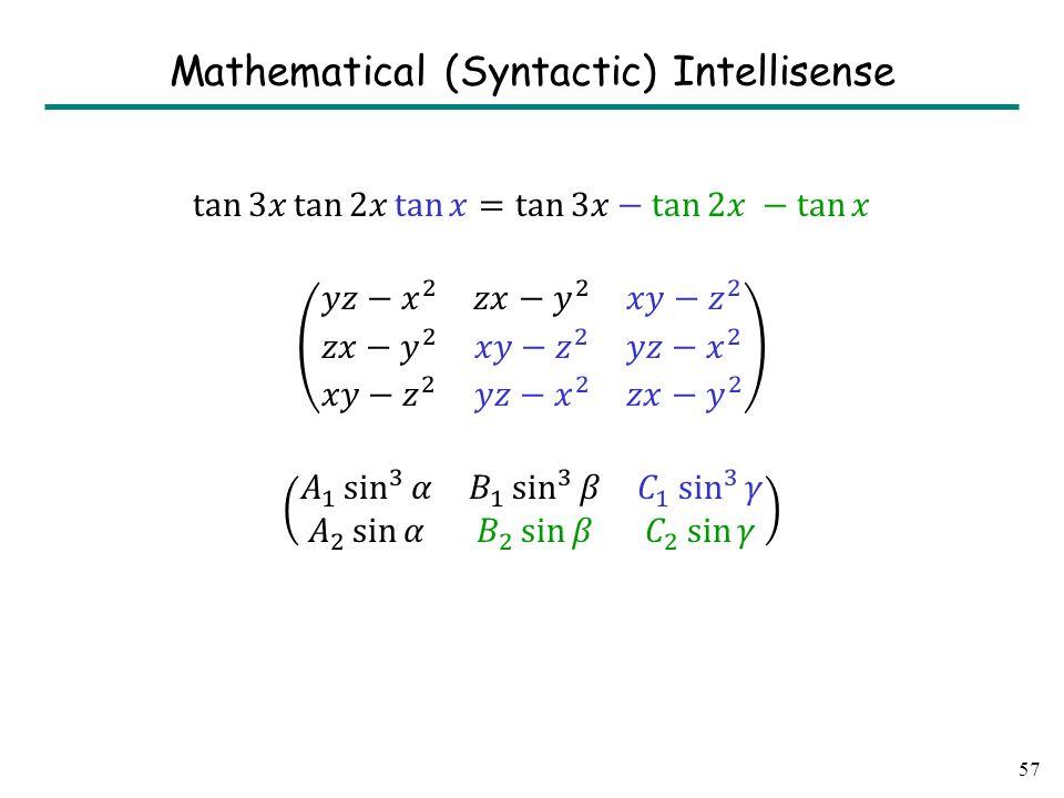 57 Mathematical (Syntactic) Intellisense