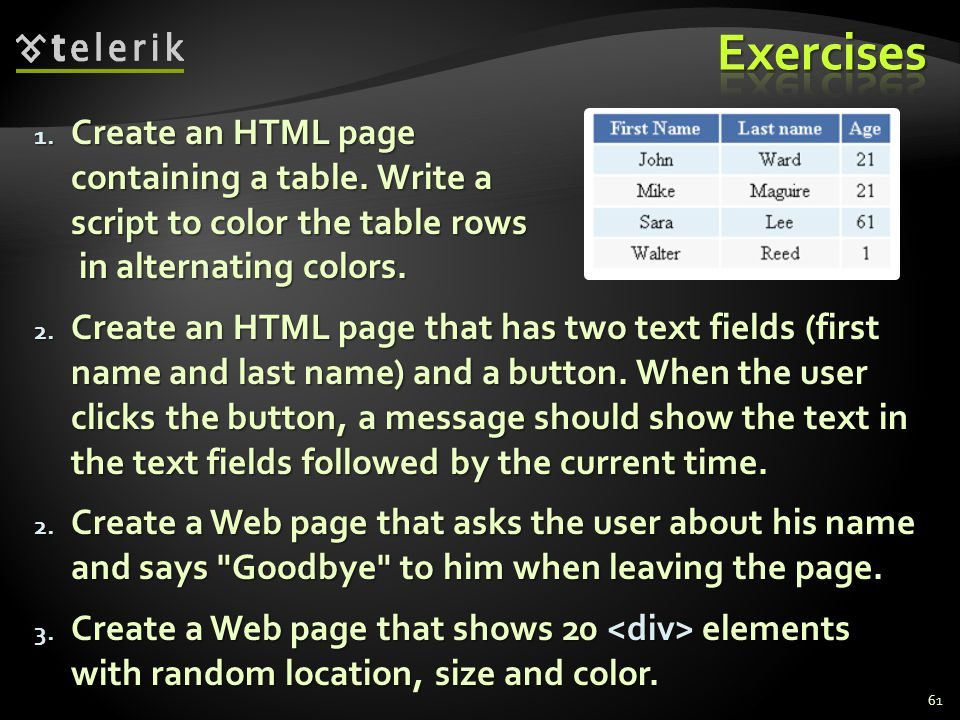 1. Create an HTML page containing a table.
