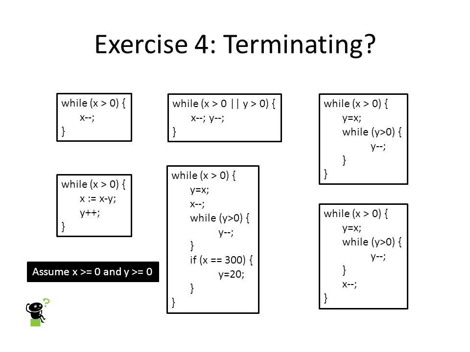 Exercise 4: Terminating.