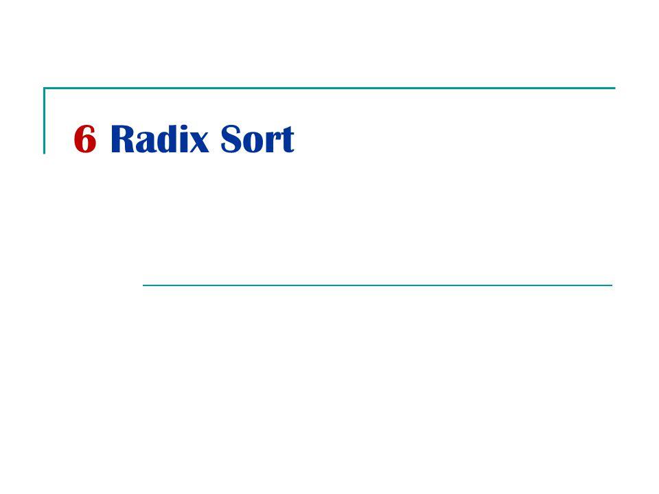 6 Radix Sort