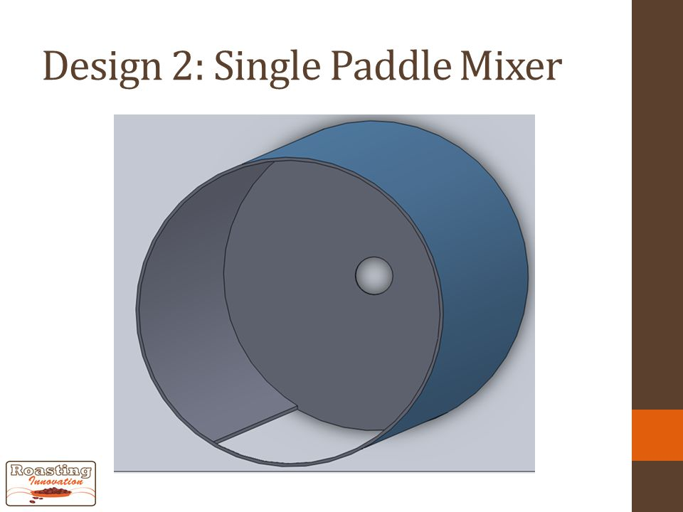 Design 2: Single Paddle Mixer