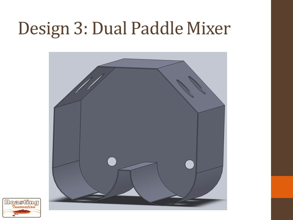 Design 3: Dual Paddle Mixer