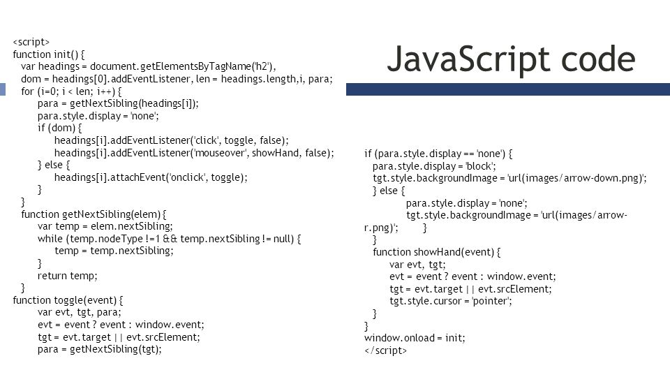 Why less code with jQuery.
