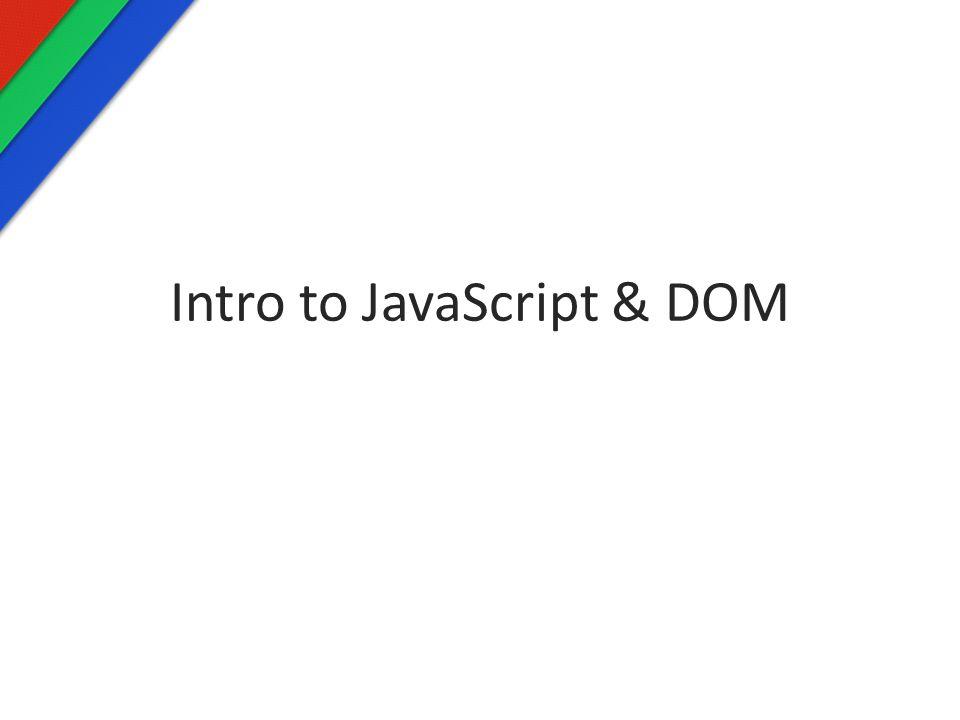 Intro to JavaScript & DOM