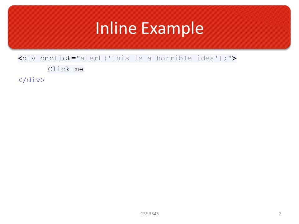 Inline Example Click me CSE 33457