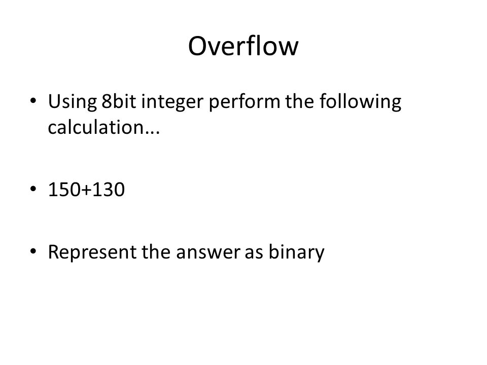 Overflow Using 8bit integer perform the following calculation...