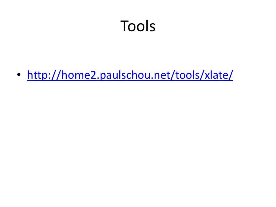 Tools http://home2.paulschou.net/tools/xlate/