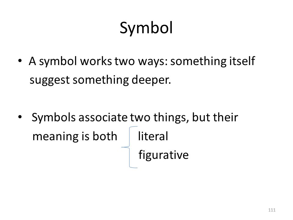 Symbol Some symbols have widespread, commonly accepted values.