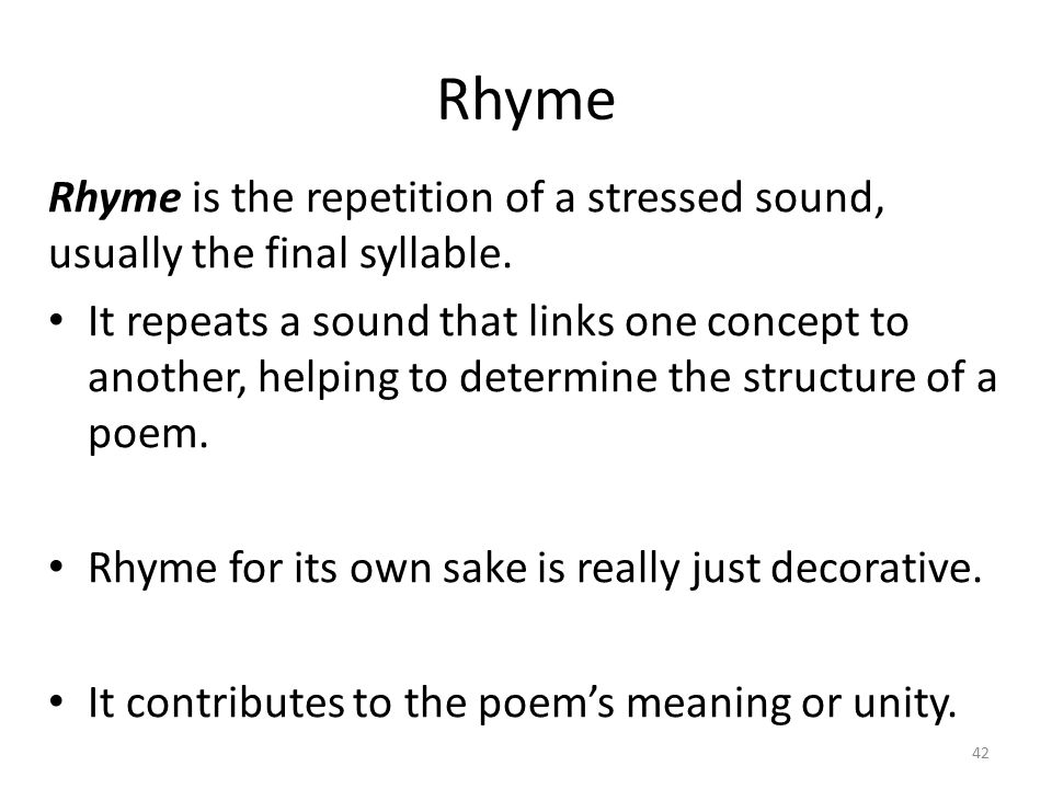 Rhyme examples: Internal rhyme: functions within a line of poetry.