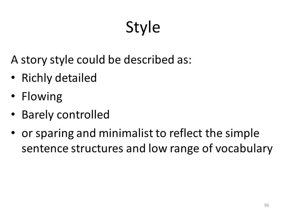 Style Predominant styles change through time.