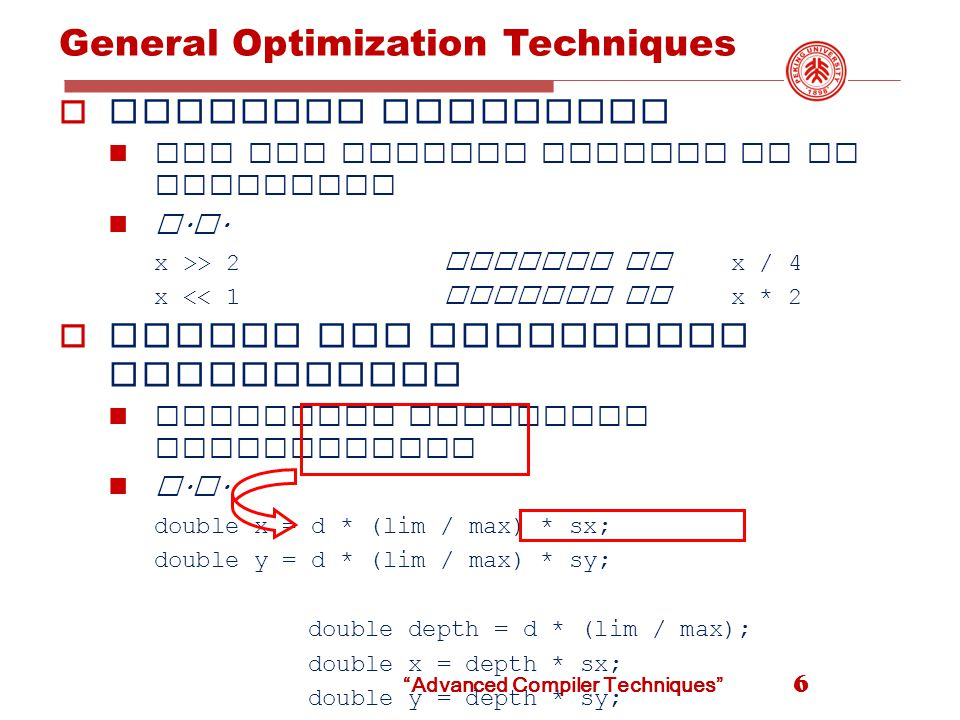 Advanced Compiler Techniques Simple symbolic interpretation: next-use information  If x is computed in statement i, and is an operand of statement j, j > i, its value must be preserved ( register or memory ) until j.