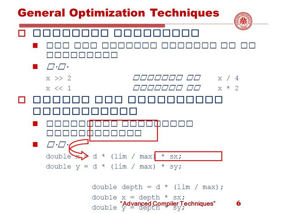 Peephole Opt: an Example 67 debug = 0...if(debug) { print debugging information } debug = 0...