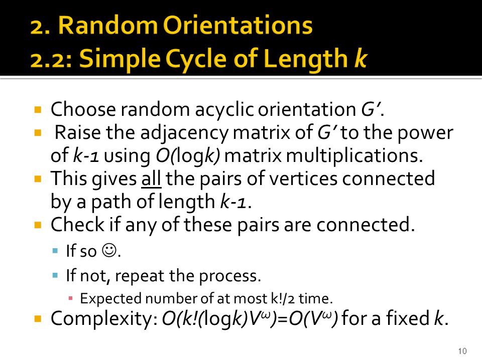  Choose random acyclic orientation G'.