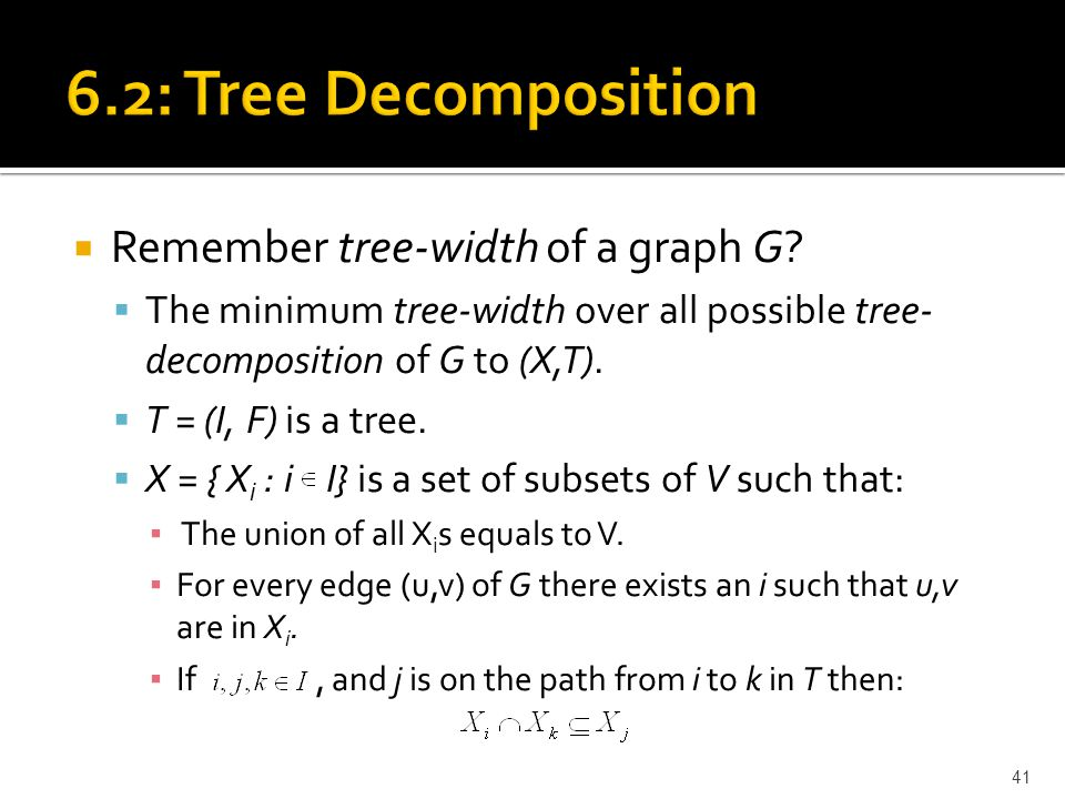  Remember tree-width of a graph G.