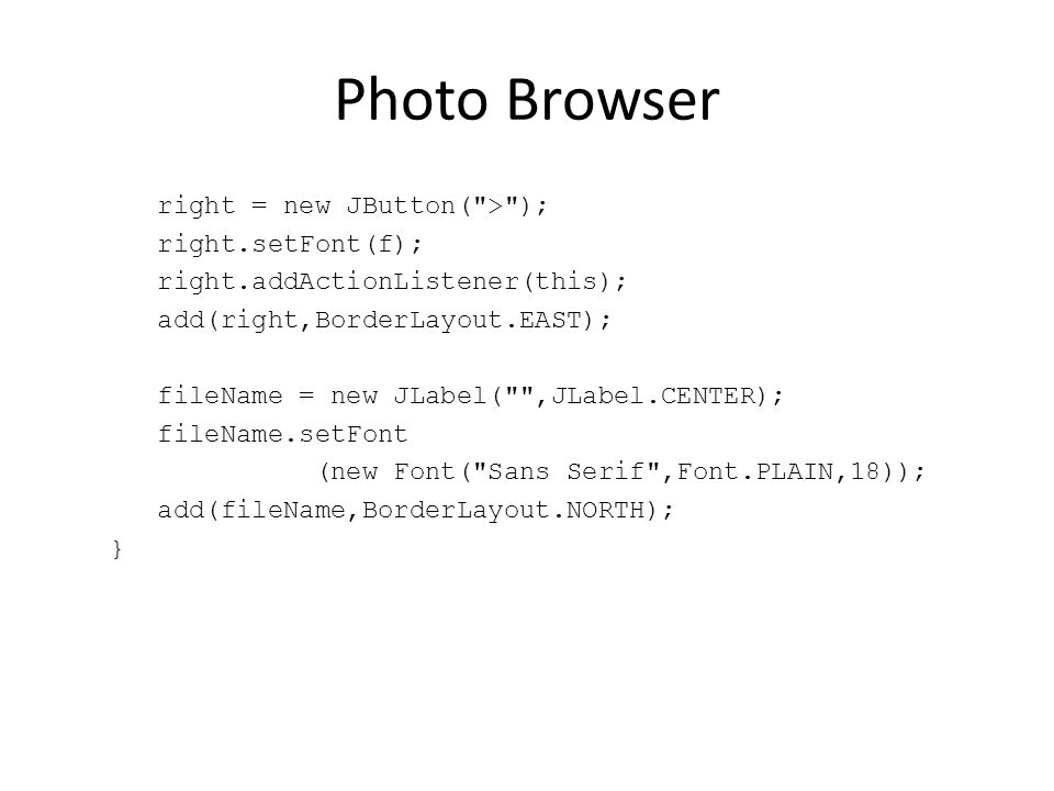 Photo Browser right = new JButton(