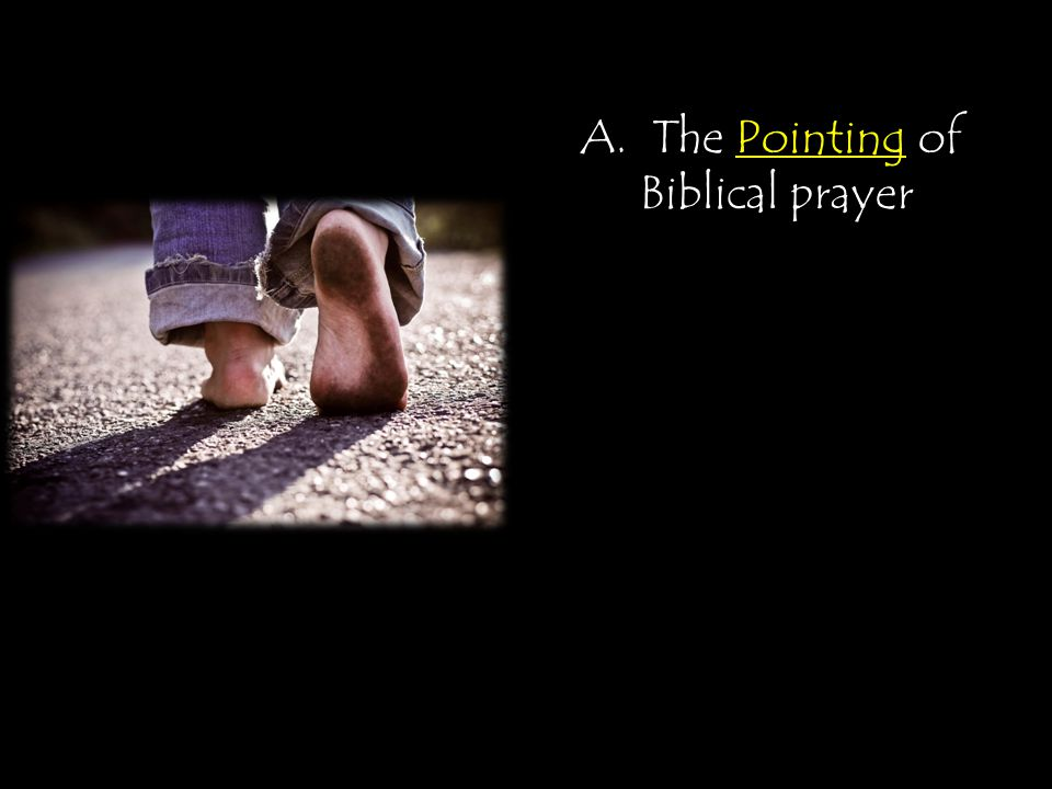 A. The Pointing of Biblical prayer