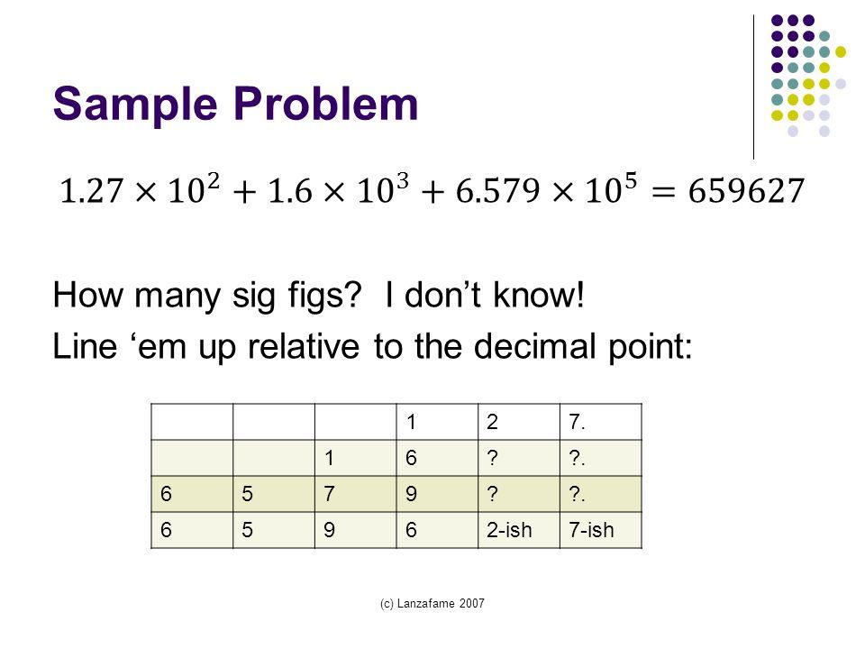 (c) Lanzafame 2007 Sample Problem 127. 16 . 6579 65962-ish7-ish