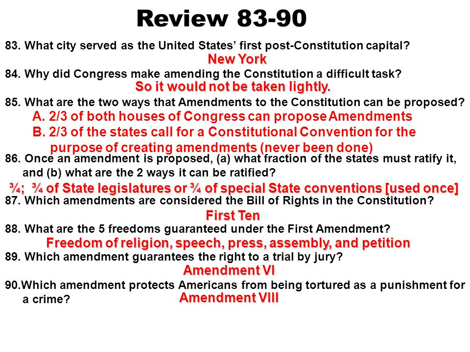 Review 76-82 76. What was the method used to ratify the Constitution? 77. (a) What were the two groups that emerged during the debate over ratificatio