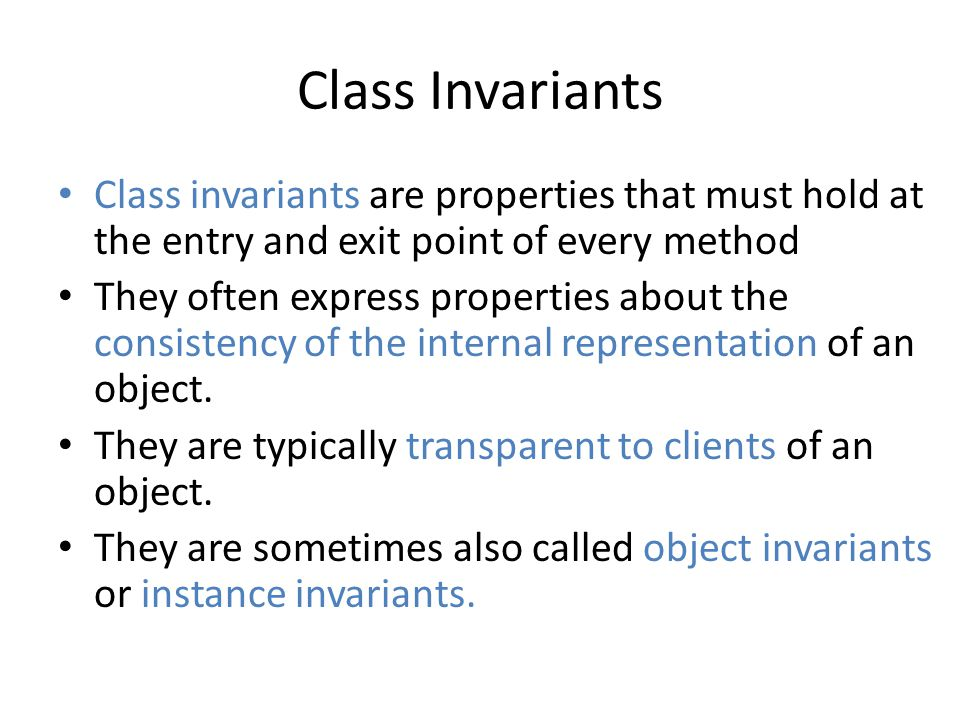 Calls to Methods of Other Classes public class Container { int[] content; int size; /*@ invariant 0 <= size && size <= content.length; @*/ private /*@helper*/ void growContent() { /* invariant may be violated */ newContent = new int[2*size+1]; System.arraycopy(content, 0, newContent, 0, content.length); content = newContent; }...