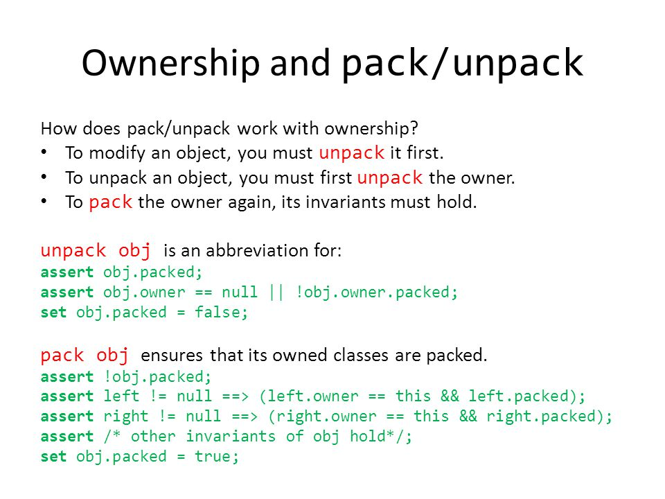 Ownership and pack/unpack How does pack/unpack work with ownership.