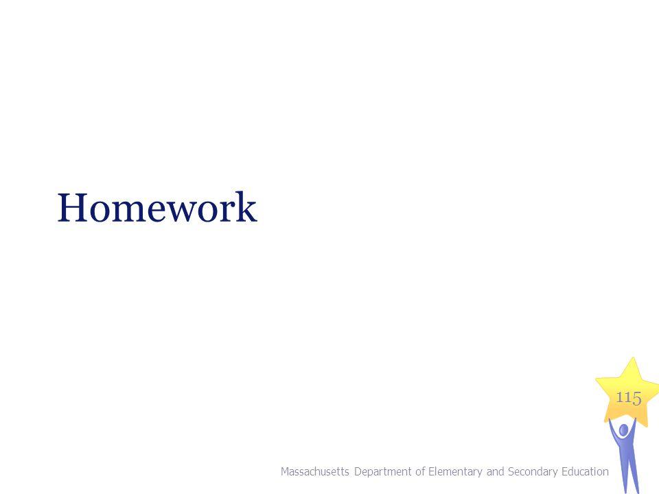 Homework Massachusetts Department of Elementary and Secondary Education 115