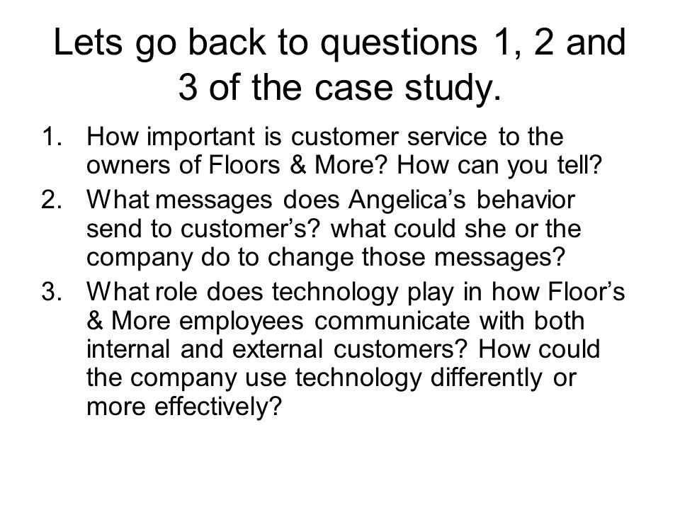 Lets go back to questions 1, 2 and 3 of the case study.