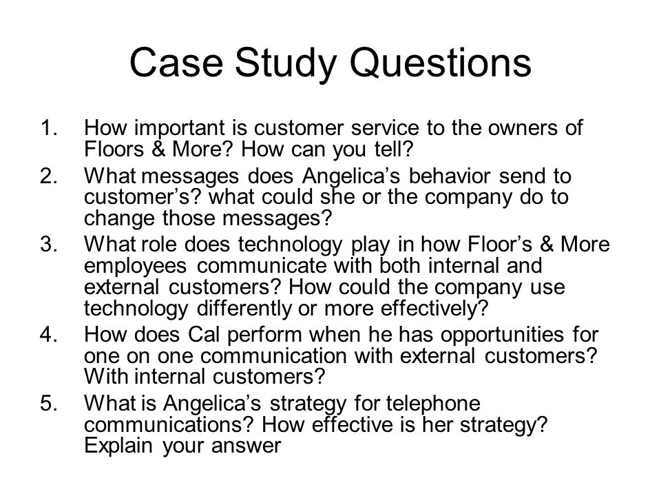 Case Study Questions 1.How important is customer service to the owners of Floors & More.