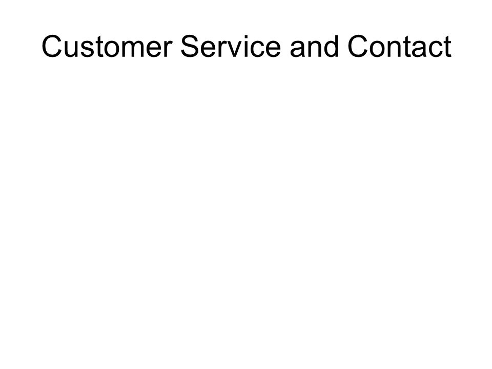 Customer Service and Contact