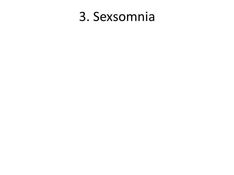 3. Sexsomnia