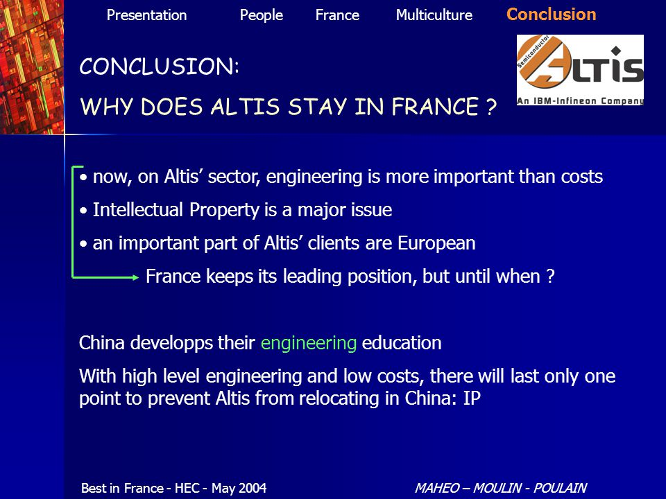 CONCLUSION: WHY DOES ALTIS STAY IN FRANCE .
