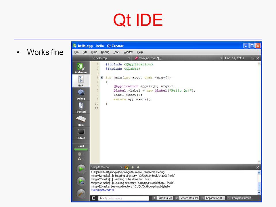 Qt IDE Works fine