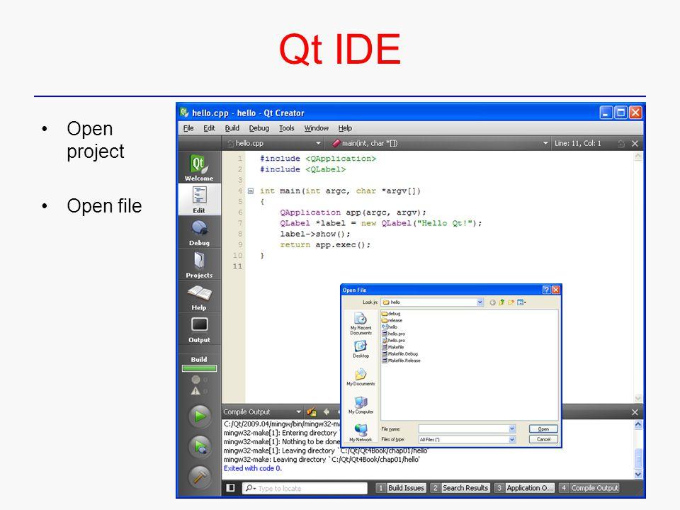 Qt IDE Open project Open file