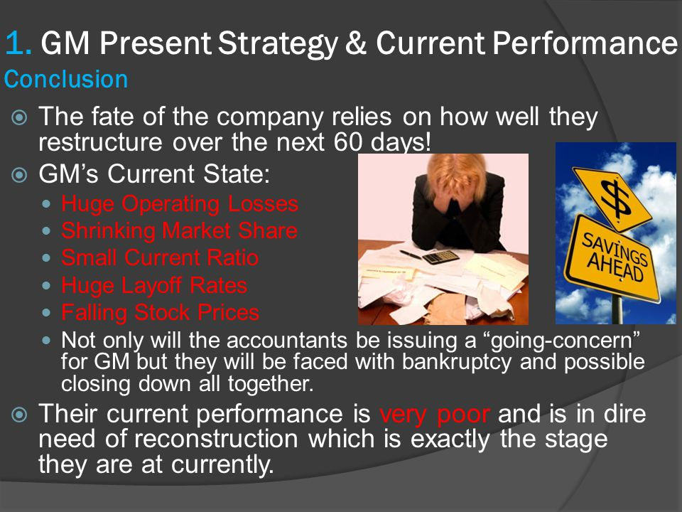  The fate of the company relies on how well they restructure over the next 60 days.