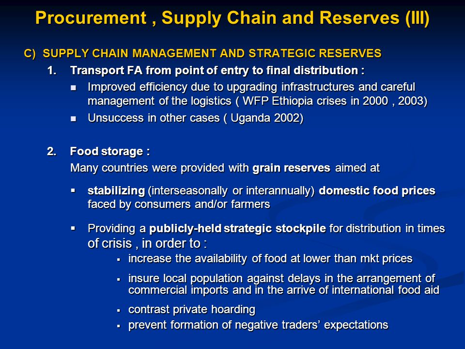 C) SUPPLY CHAIN MANAGEMENT AND STRATEGIC RESERVES 1.