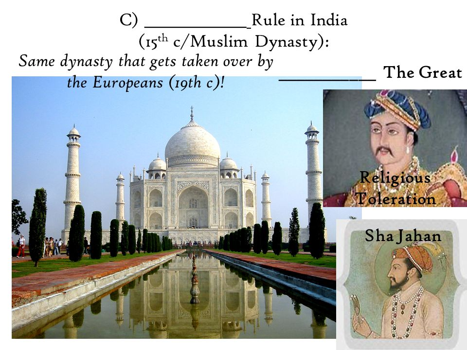 B) ______________ Dynasty: Golden Age of India (ca.