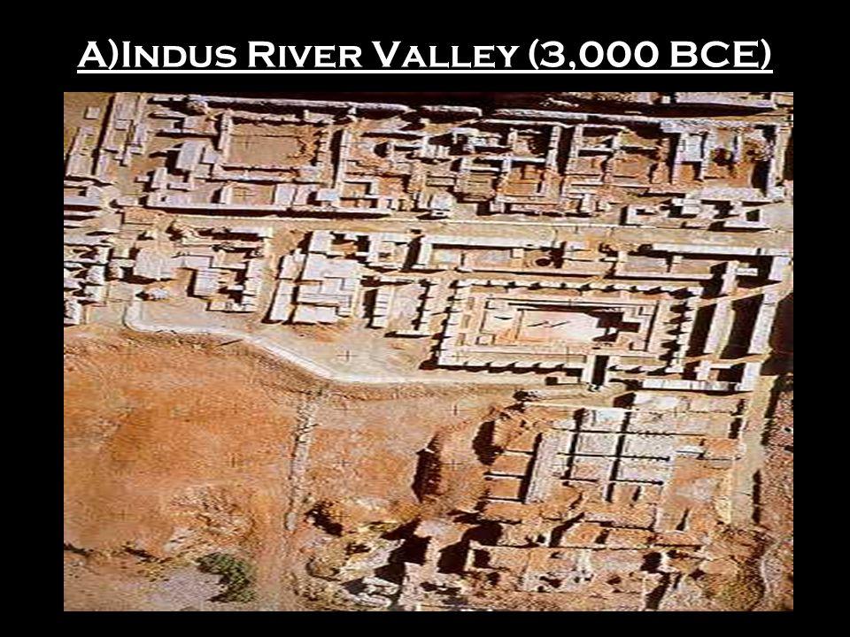 A)Indus & Ganges Rivers FERTILE SOIL!