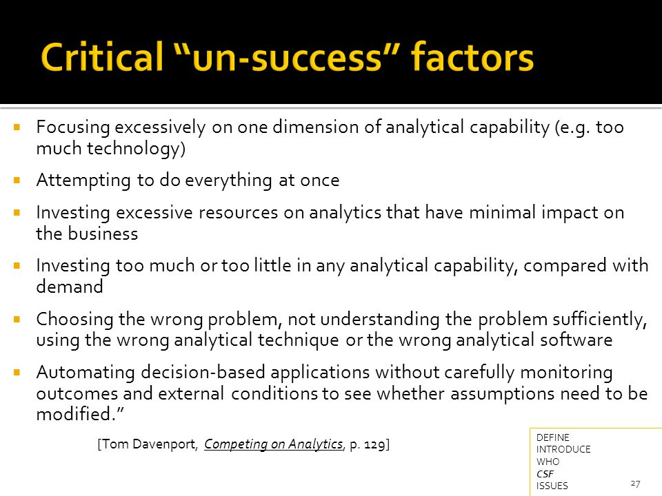  Focusing excessively on one dimension of analytical capability (e.g.