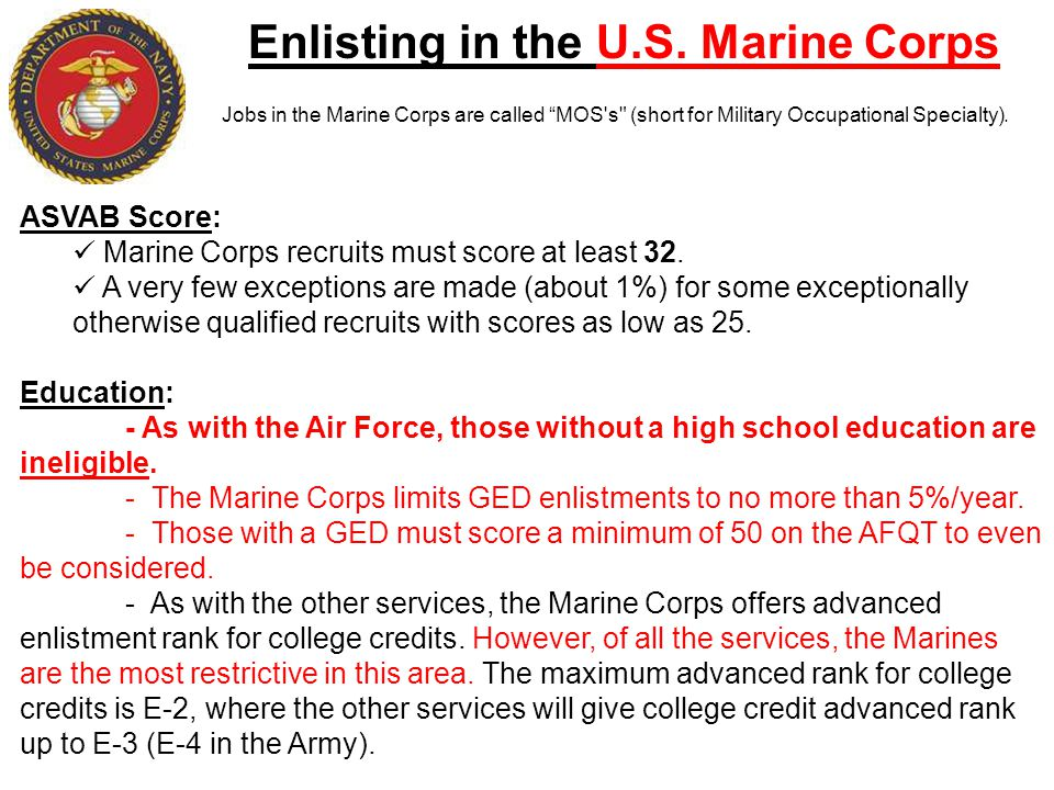 "Enlisting in the U.S. Marine Corps Jobs in the Marine Corps are called ""MOS's"