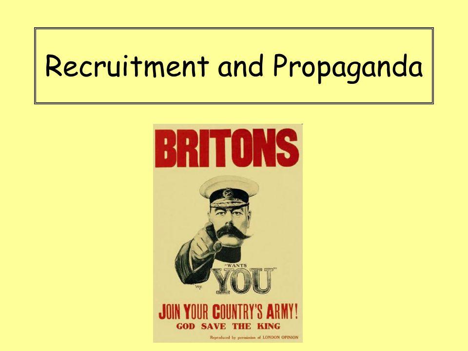 Recruitment and Propaganda