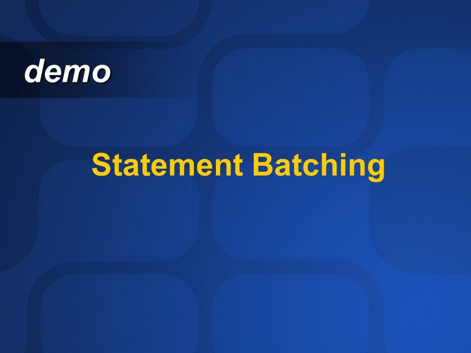 Statement Batching demo demo