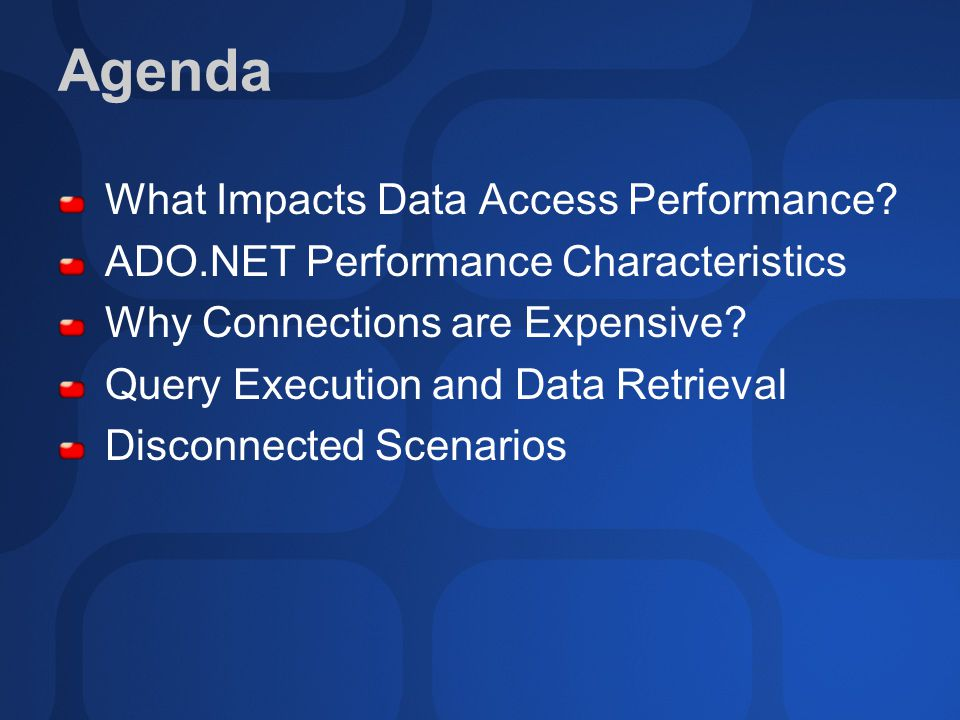 Agenda What Impacts Data Access Performance.