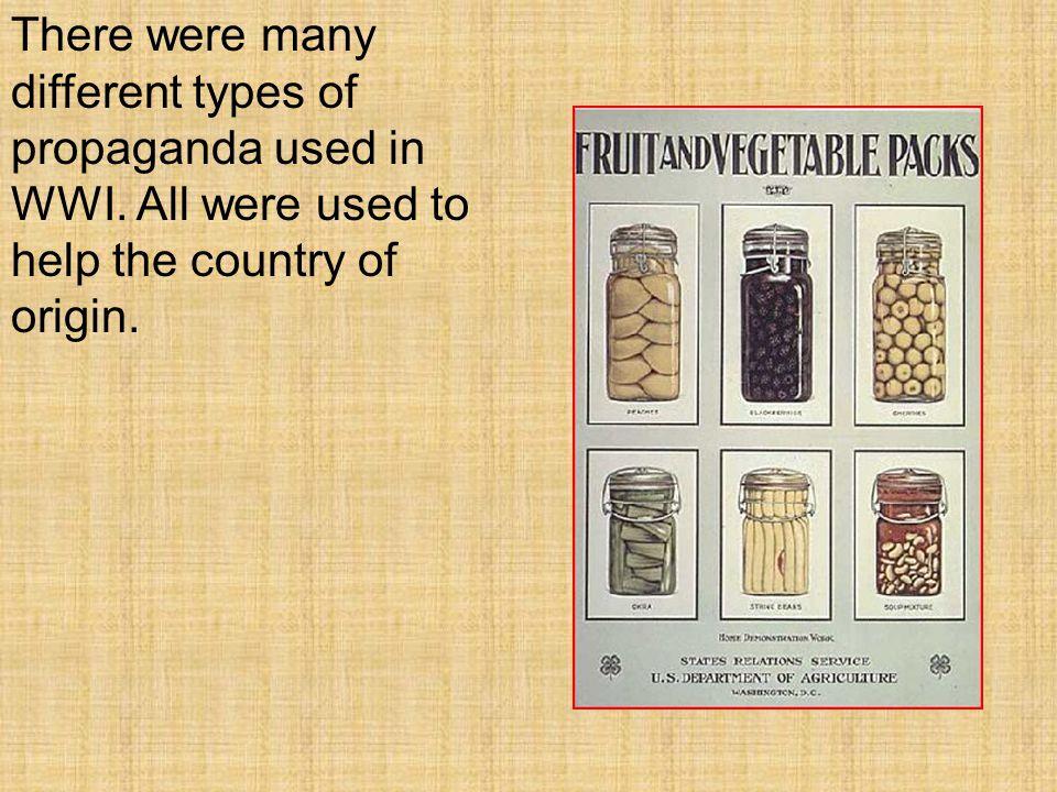 One type of propaganda used in WWI was White Propaganda.