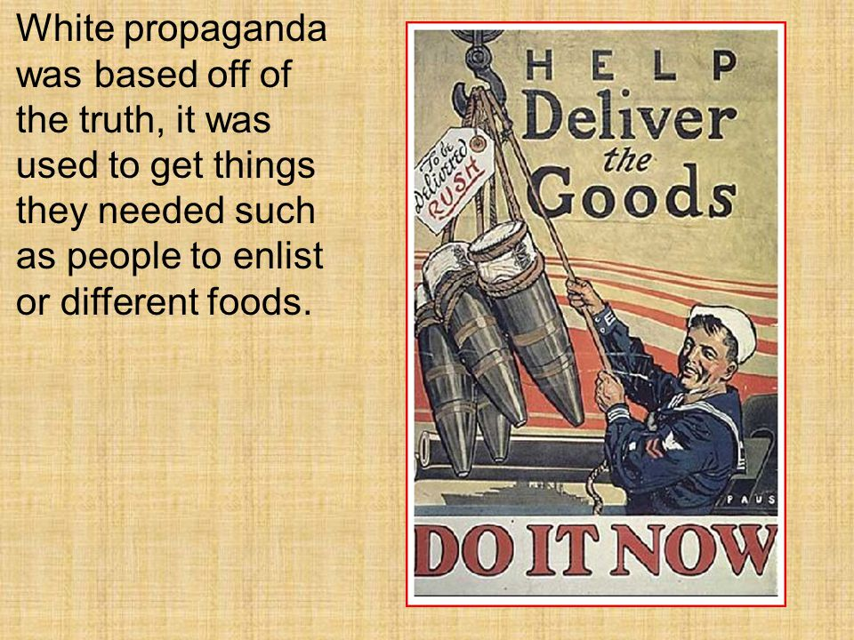Over all propaganda was very affective in WWI.