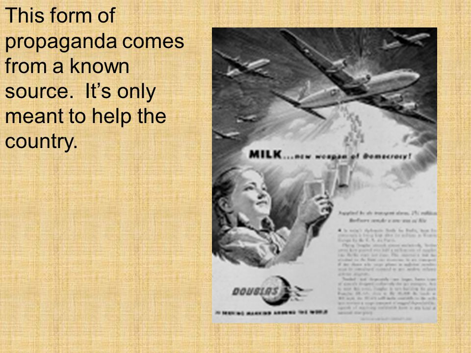 Another form of propaganda used in WWI was Black Propaganda