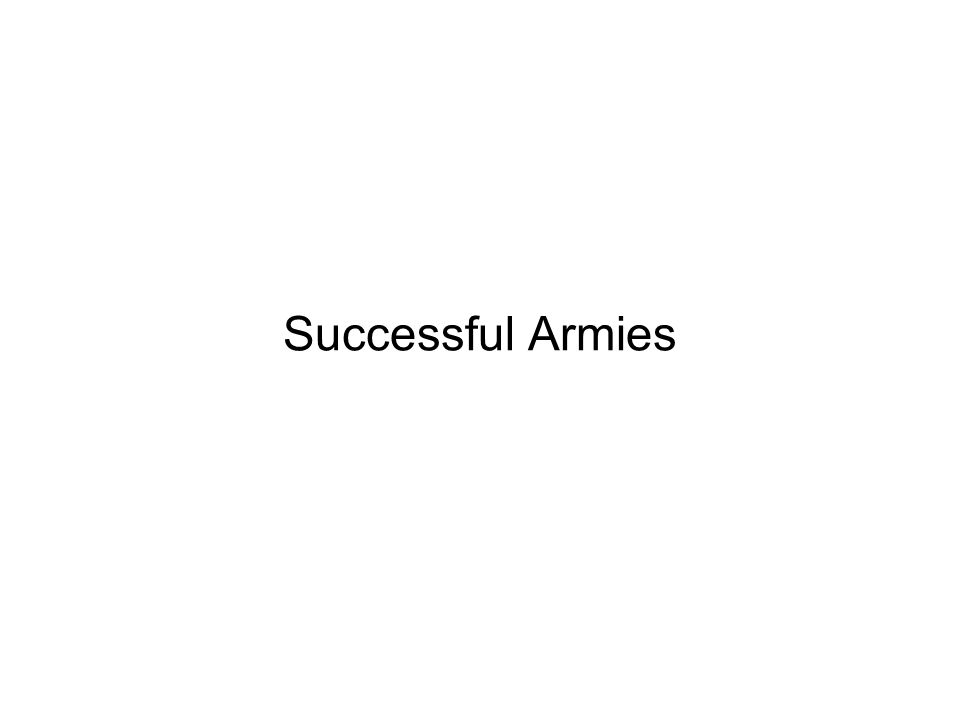 Successful Armies