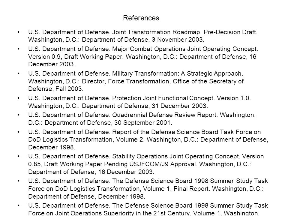 U.S. Department of Defense. Joint Transformation Roadmap. Pre-Decision Draft. Washington, D.C.: Department of Defense, 3 November 2003. U.S. Departmen