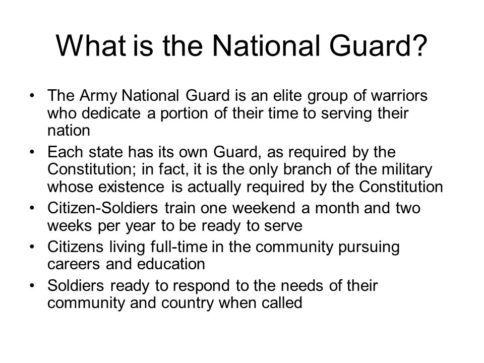 What is the National Guard.